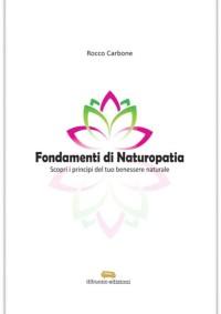 Recensione Fondamenti di Naturopatia DiBuono 2017